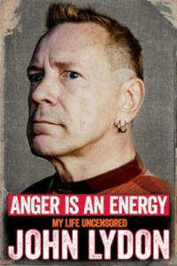 Anger is an Energy: My Life Uncensored - 2826625282