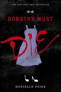Dorothy Must Die - 2826623957