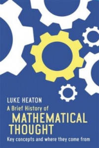 Brief History of Mathematical Thought - 2854348252