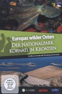 Europas Wilder Osten - Der Nationalpark Kornati in Kroatien, 1 DVD - 2850430291