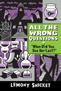All the wrong questions - 'When Did You See Her Last?' - 2869332349