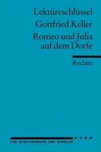 Lektüreschlüssel Gottfried Keller 'Romeo und Julia auf dem Dorfe' - 2826737017