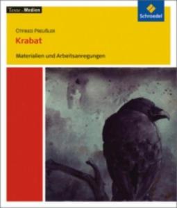 Otfried Preußler 'Krabat', Materialien und Arbeitsanregungen - 2826739525