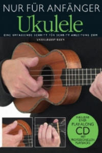 Nur für Anfänger, Ukulele, m. Audio-CD. Tl.1 - 2869420113