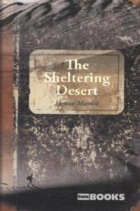 The Sheltering Desert. Wenn es Krieg gibt, gehen wir in die Wüste, engl. Ausgabe - 2826795150