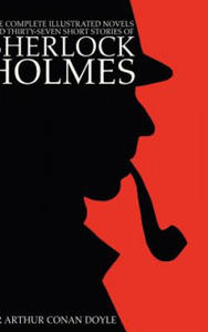Complete Illustrated Novels and Thirty-Seven Short Stories of Sherlock Holmes - 2840797926