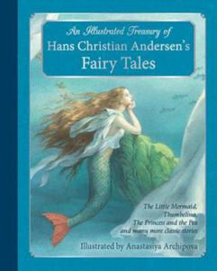 Illustrated Treasury of Hans Christian Andersen's Fairy Tales - 2826749519