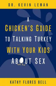 Chicken's Guide to Talking Turkey with Your Kids About Sex - 2853790849