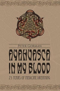Ayahuasca in My Blood - 2826737023