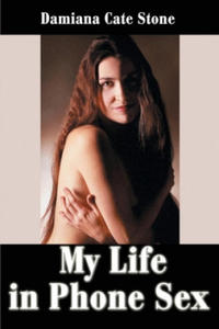 My Life in Phone Sex - 2826705914