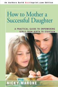 How to Mother a Successful Daughter - 2826669017