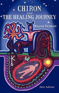 Chiron and the Healing Journey - 2826784463