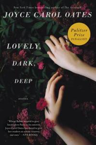 Lovely, Dark, Deep - 2854236539
