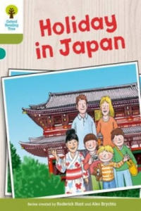Oxford Reading Tree Biff, Chip and Kipper Stories Decode and Develop: Level 7: Holiday in Japan - 2857420260