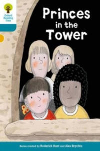 Oxford Reading Tree Biff, Chip and Kipper Stories Decode and Develop: Level 9: Princes in the Tower - 2854367734
