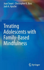 Treating Adolescents with Family-Based Mindfulness - 2865253438