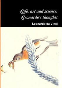 Life, art and science, the thoughts of Leonardo - 2845288840