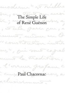 Simple Life Of Rene Guenon - 2900098589