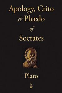 Apology, Crito and Phaedo of Socrates - 2837309951
