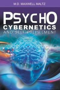 Psycho-Cybernetics and Self-Fulfillment - 2846571754