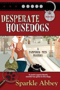 Desperate Housedogs - 2853157383