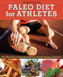Paleo Diet for Athletes Guide - 2862023505