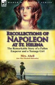 Recollections of Napoleon at St. Helena - 2826639840
