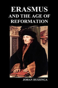 Erasmus and the Age of Reformation (Hardback) - 2850284693