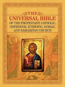 Universal Bible of the Protestant, Catholic, Orthodox, Ethiopic, Syriac, and Samaritan Church - 2849852730