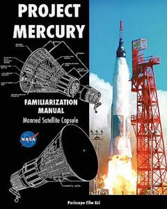 Project Mercury Familiarization Manual Manned Satellite Capsule - 2852492604