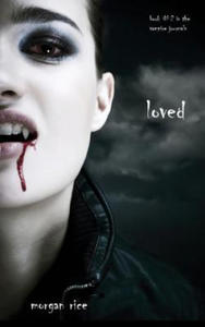 Loved (Book #2 in the Vampire Journals) - 2826784963