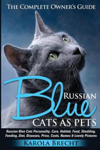 Russian Blue Cats as Pets. Personality, Care, Habitat, Feeding, Shedding, Diet, Diseases, Price, Costs, Names & Lovely Pictures. Russian Blue Cats Com - 2826701427