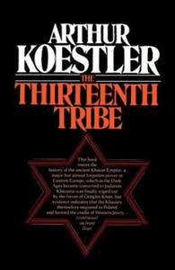 Thirteenth Tribe the Khazar Empire and Its Heritage - 2847848882