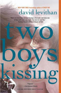 Two Boys Kissing. Two Boys Kissing - Jede Sekunde zählt, englische Ausgabe - 2856493233