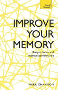 Improve Your Memory: Sharpen Focus and Improve Performance - 2869383591