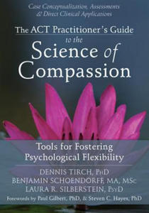 Act Practitioner's Guide to the Science of Compassion - 2836345187