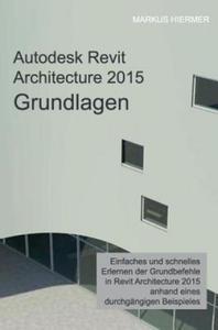 Autodesk Revit Architecture 2015 Grundlagen - 2826657554