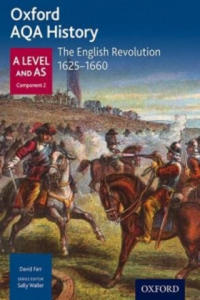 Oxford AQA History for A Level: The English Revolution 1625-1660 - 2869648781
