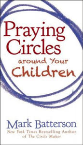 Praying Circles around Your Children - 2854185474