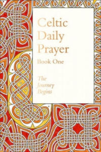 Celtic Daily Prayer: Book One - 2854363888