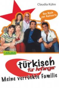T�rkisch f�r Anf�nger - Meine verr�ckte Familie - 2826736569
