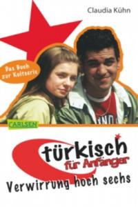 T�rkisch f�r Anf�nger - Verwirrung hoch sechs - 2826724231