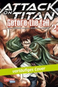 Attack on Titan - Before the Fall. Bd.2 - 2842079771
