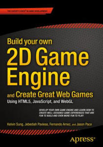 Build your own 2D Game Engine and Create Great Web Games - 2854440733