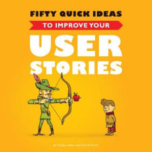 Fifty Quick Ideas to Improve Your User Stories - 2852750453