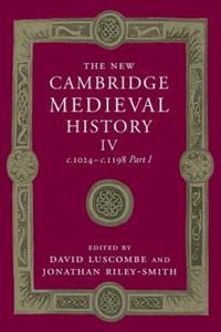 The New Cambridge Medieval History: Volume 4, c.1024 - 2854352865