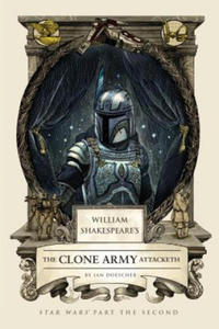 William Shakespeare's The Clone Army Attacketh - 2869366426