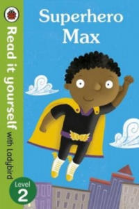 Superhero Max- Read it Yourself with Ladybird - 2850424788