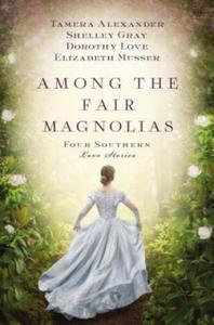 Among the Fair Magnolias - 2854353965