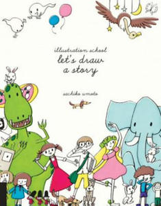 Illustration School: Let's Draw a Story - 2854217937
